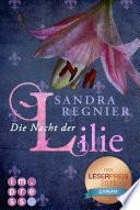 Die Lilien-Reihe 2: Die Nacht der Lilie Book Cover
