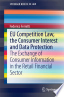 EU Competition Law  the Consumer Interest and Data Protection