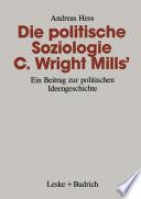 Die politische Soziologie C. Wright Mills'