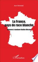 La France  pays de race blanche