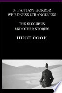 The Succubus and Other Stories