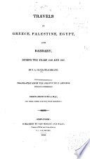 Travels in Greece  Palestine  Egypt  and Barbary  During the Years 1806 and 1807