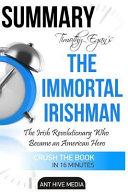 Summary Timothy Egan s the Immortal Irishman