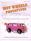 Hot Wheels Prototypes All Ages Readers Will Enjoy The Narrative History