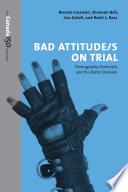 Bad Attitude(s) on Trial