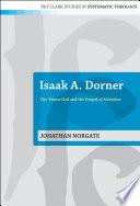 Isaak A Dorner