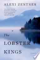 The Lobster Kings A Novel book