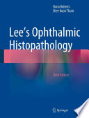 Lee s Ophthalmic Histopathology