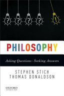 Philosophy: Asking Questions--seeking Answers