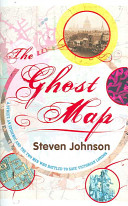 The Ghost Map The Cholera Epidemic Of 1854 Which