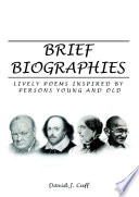 Brief Biographies  Lively Poems Inspired by Persons Young and Old