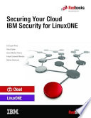 Securing Your Cloud Ibm Security For Linuxone