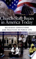 Church state Issues in America Today  Religious convictions and practices in public life