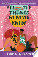 All the Things We Never Knew Book PDF