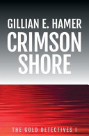 Crimson Shore : a teenager run off the road. for a...