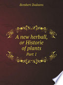 A new herball, or Historie of plants