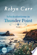 Schicksalsst  rme in Thunder Point