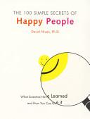 100 Simple Secrets of Happy People   Hallmark Edition