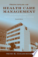 Principles of Health Care Management  Foundations for a Changing Health Care System