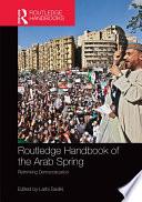 Routledge Handbook of the Arab Spring
