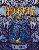 The Thickety: The Whispering Trees Book Cover