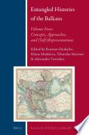 Entangled Histories of the Balkans