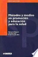 Métodos y medios en promoción y educación para la salud