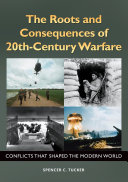 download ebook the roots and consequences of 20th-century warfare: conflicts that shaped the modern world pdf epub