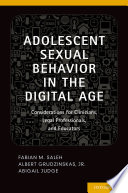 Adolescent Sexual Behavior in the Digital Age