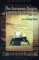 The European Origins of Scientific Ecology (1800-1901)