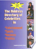The Address Directory of Celebrities in Entertainment  Sports  Business   Politics
