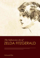 The Subversive Art of Zelda Fitzgerald