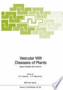 Vascular Wilt Diseases Of Plants