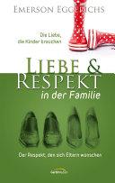 Liebe und Respekt in der Familie