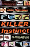 Killer Instinct Through The Ruthless Hollywood Film