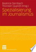 Spezialisierung im Journalismus