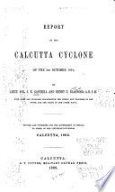 Report On The Calcutta Cyclone Of The 5th October 1864 : ...