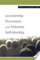 Leadership Processes and Follower Self identity