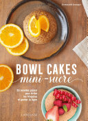 Bowl cakes mini-sucres