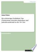 Ein schwieriges Verh  ltnis  Das Christentum zwischen Judenhass und Judenfreundschaft in der NS  Zeit
