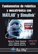 Fundamentos de rob  tica y mecatr  nica con MATLAB y Simulink