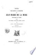 Notes pour servir à la biographie de Jean-Marie de la Mure, historien du Forez