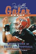 Danny Wierffel's Tales from the Gator Swamp