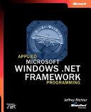 Applied Microsoft Net Framework Programming