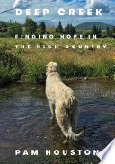 Book Deep Creek  Finding Hope in the High Country