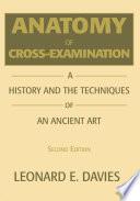 Anatomy of Cross Examination