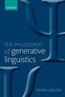 The Philosophy Of Generative Linguistics book
