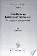 Emile Durkheims Konzeption der Berufsgruppen