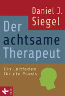 Der achtsame Therapeut