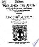 Prüfung der Sache eines evangelischen Predigers, unter dem Nahmen Eliae Praetorii, mit den evangelischen Lutherischen Predigern